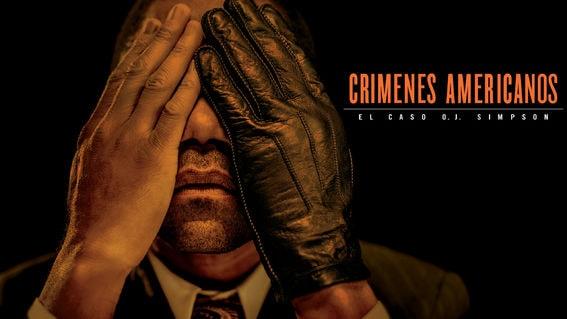 'Crímenes Americanos: El Caso O.J. Simpson'