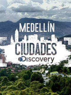 'Medellín, Discovery City'
