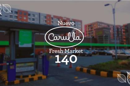 Así es el nuevo Carulla Fresh Market 140