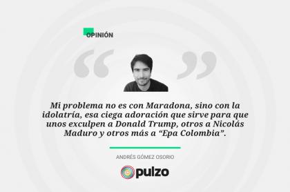 Frase sobre columna de Diego Maradona