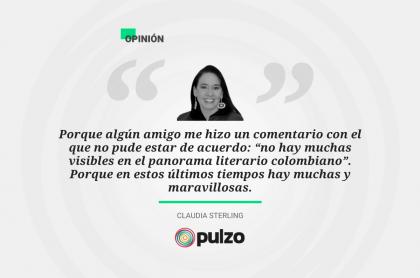 Frase destacada sobre las mujeres poderosas en el panorama literario colombiano