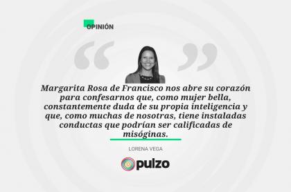 Frase destacada sobre el podcast con Margarita Rosa de Francisco habla sobre conductas misóginas