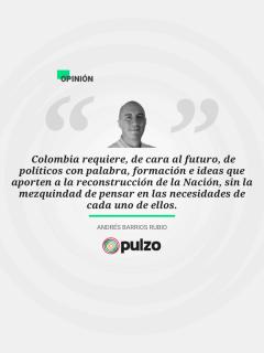 Frase destacada sobre el futuro político colombiano