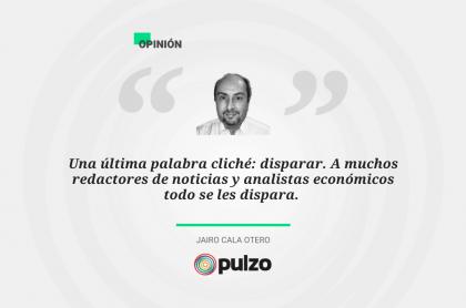 Frase destacada sobre palabras cliché usadas en medios de Colombia